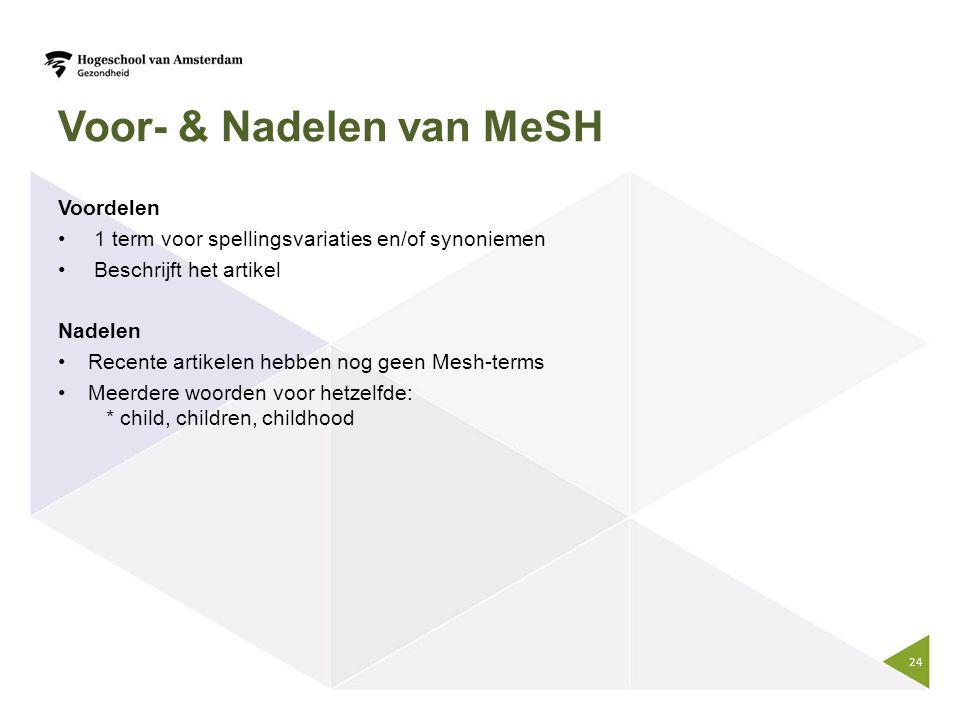 Voor- & Nadelen van MeSH