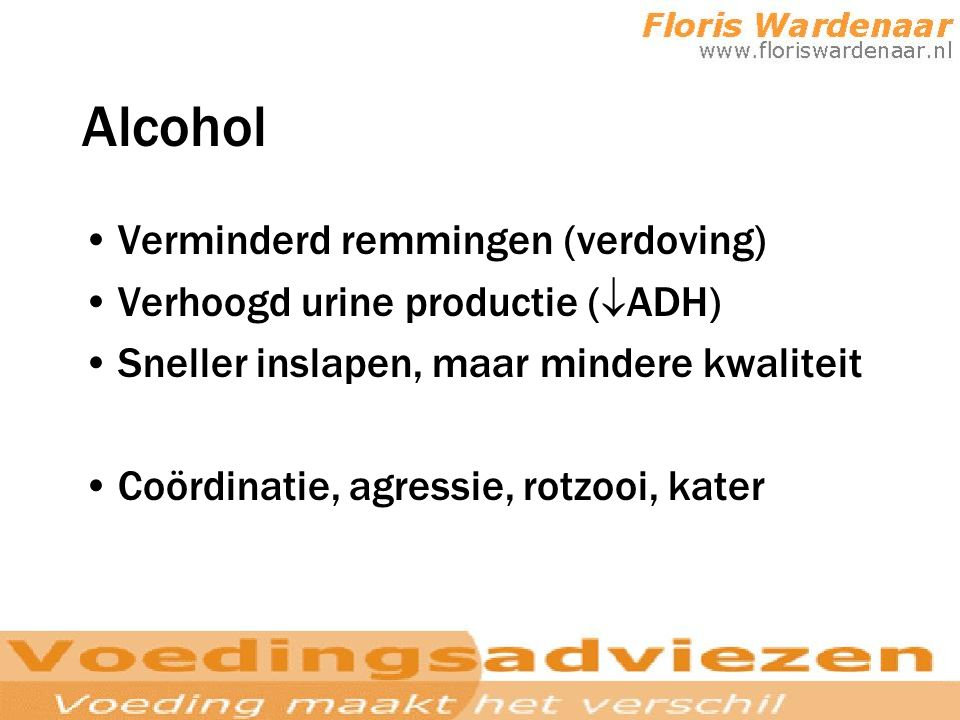 Alcohol Verminderd remmingen (verdoving)