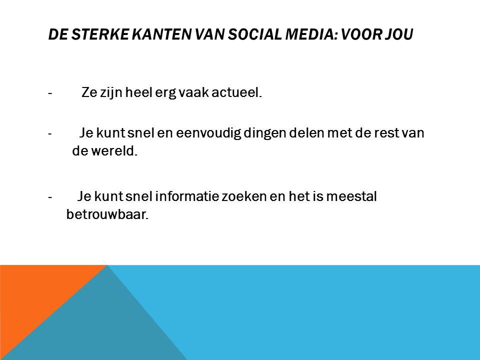 De sterke kanten van social media: voor jou