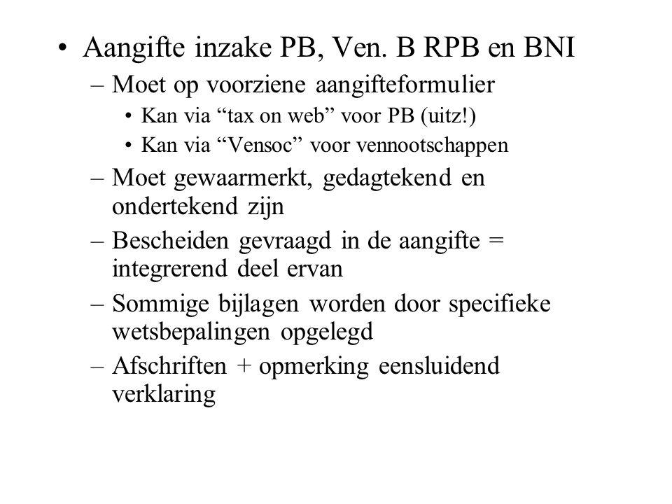 Aangifte inzake PB, Ven. B RPB en BNI