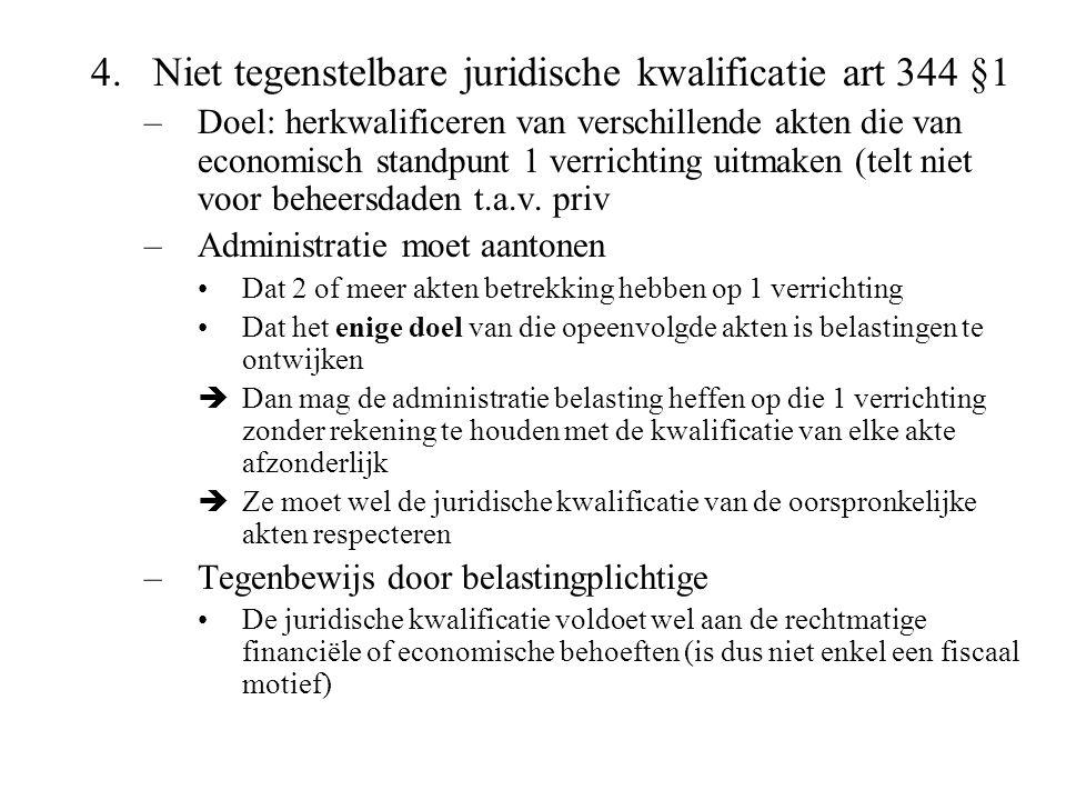 Niet tegenstelbare juridische kwalificatie art 344 §1