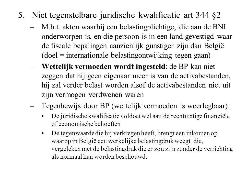 Niet tegenstelbare juridische kwalificatie art 344 §2