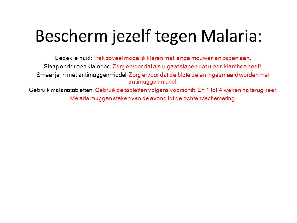 Bescherm jezelf tegen Malaria: