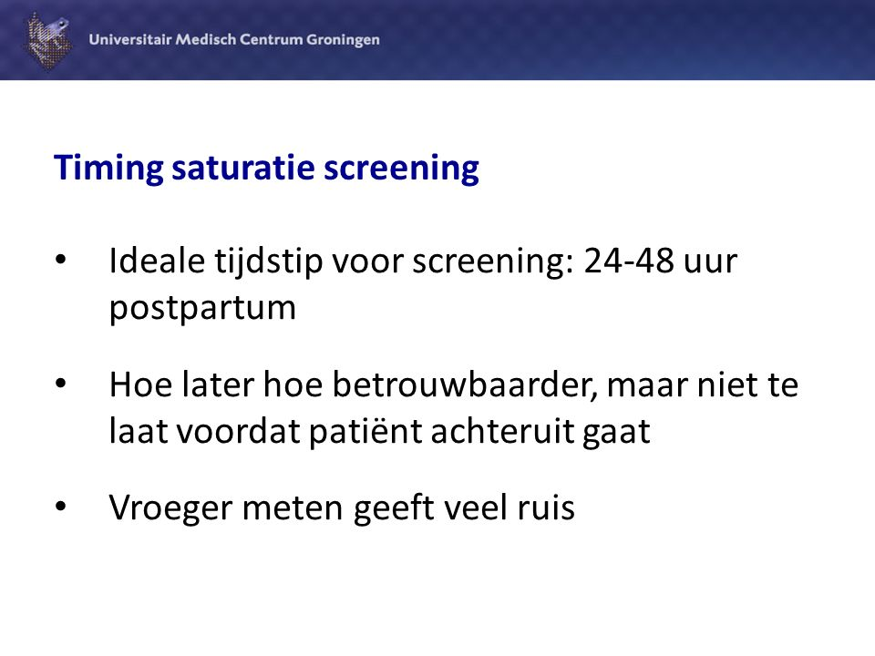 Timing saturatie screening