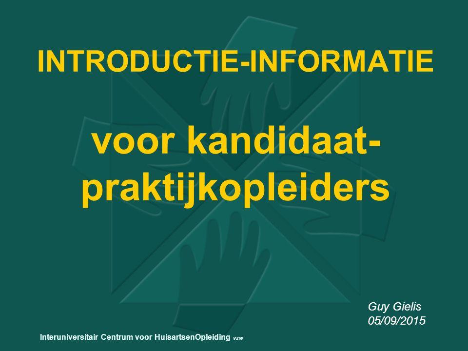 INTRODUCTIE-INFORMATIE voor kandidaat-praktijkopleiders