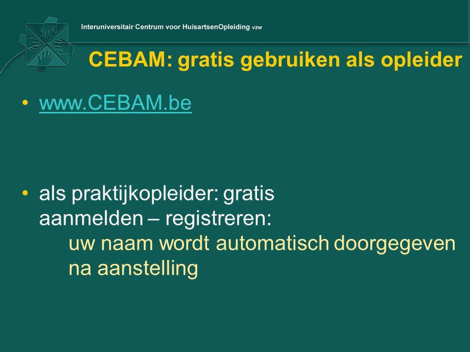 CEBAM: gratis gebruiken als opleider