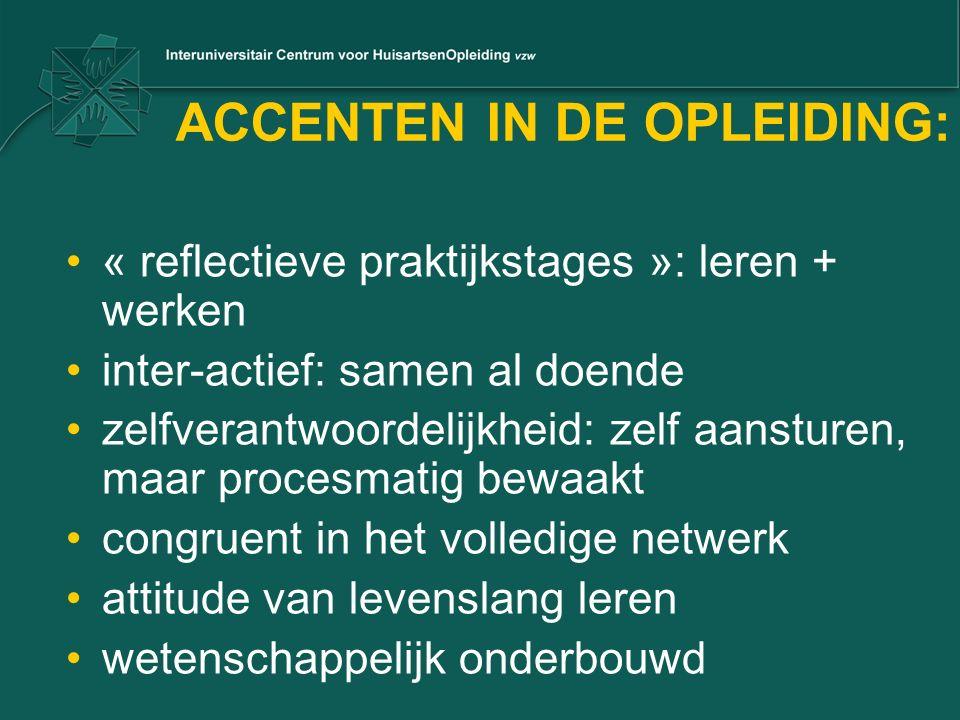 ACCENTEN IN DE OPLEIDING: