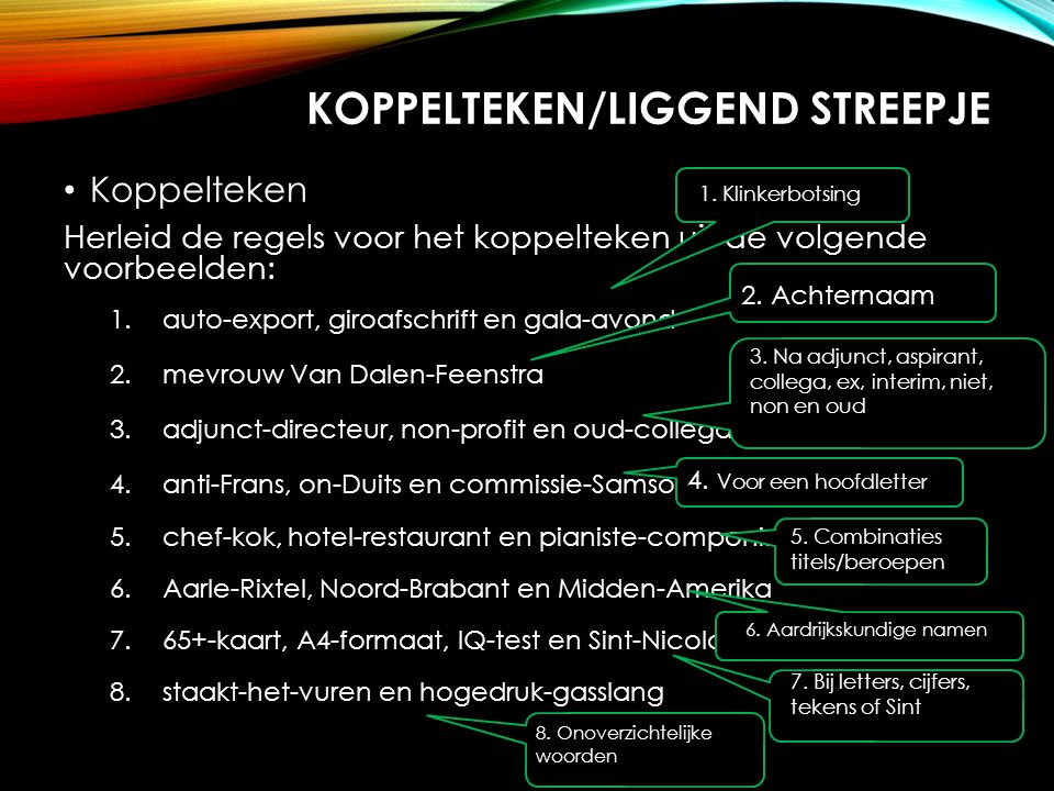 KOPPELTEKEN/LIGGEND STREEPJE