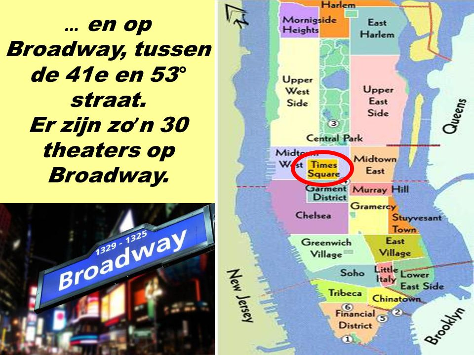 … en op Broadway, tussen de 41e en 53° straat