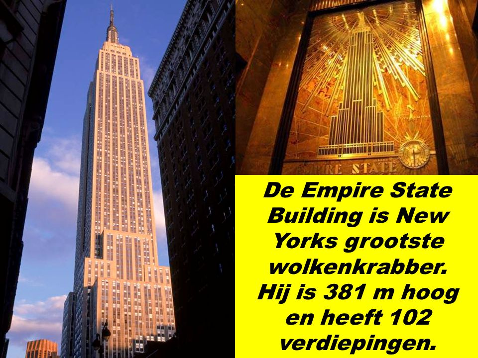 De Empire State Building is New Yorks grootste wolkenkrabber
