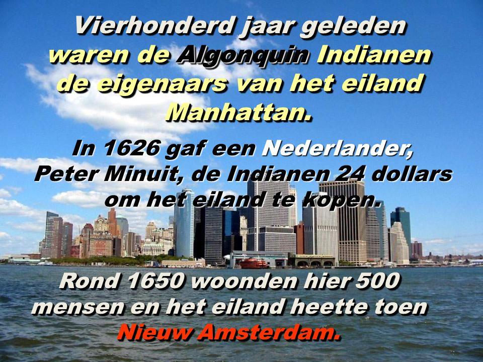 Peter Minuit, de Indianen 24 dollars