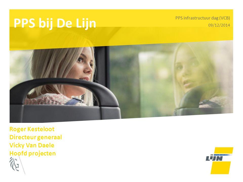 PPS bij De Lijn Roger Kesteloot Directeur generaal Vicky Van Daele