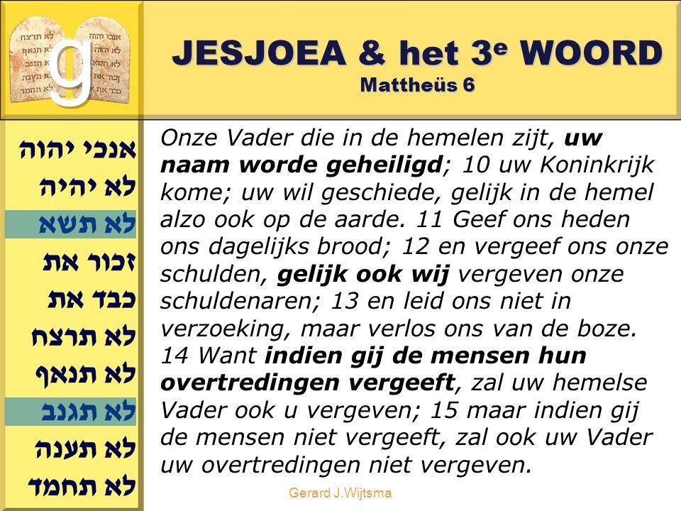 JESJOEA & het 3e WOORD Mattheüs 6
