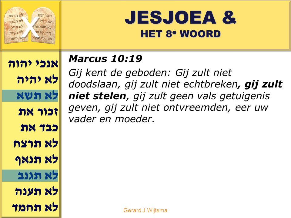 x JESJOEA & HET 8e WOORD Marcus 10:19
