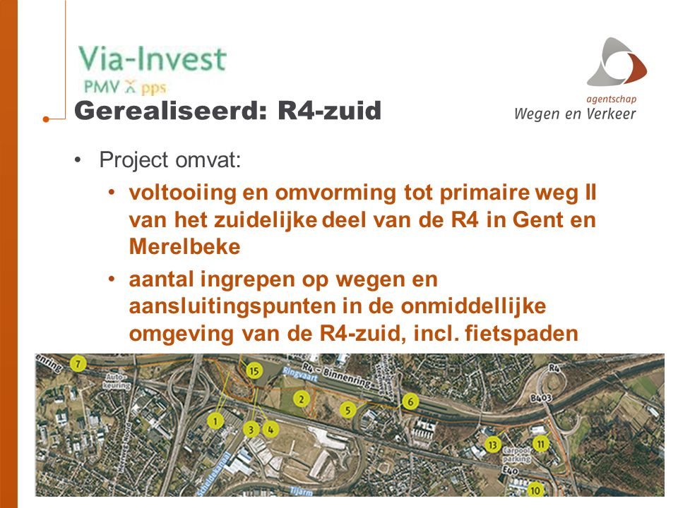 Gerealiseerd: R4-zuid Project omvat: