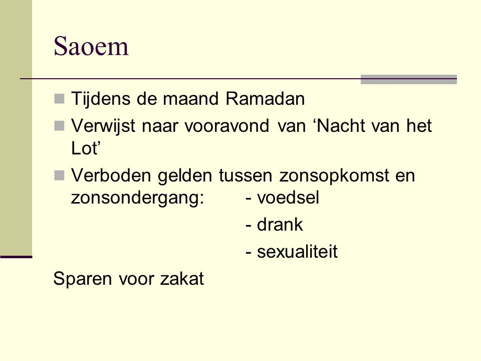 Saoem Tijdens de maand Ramadan