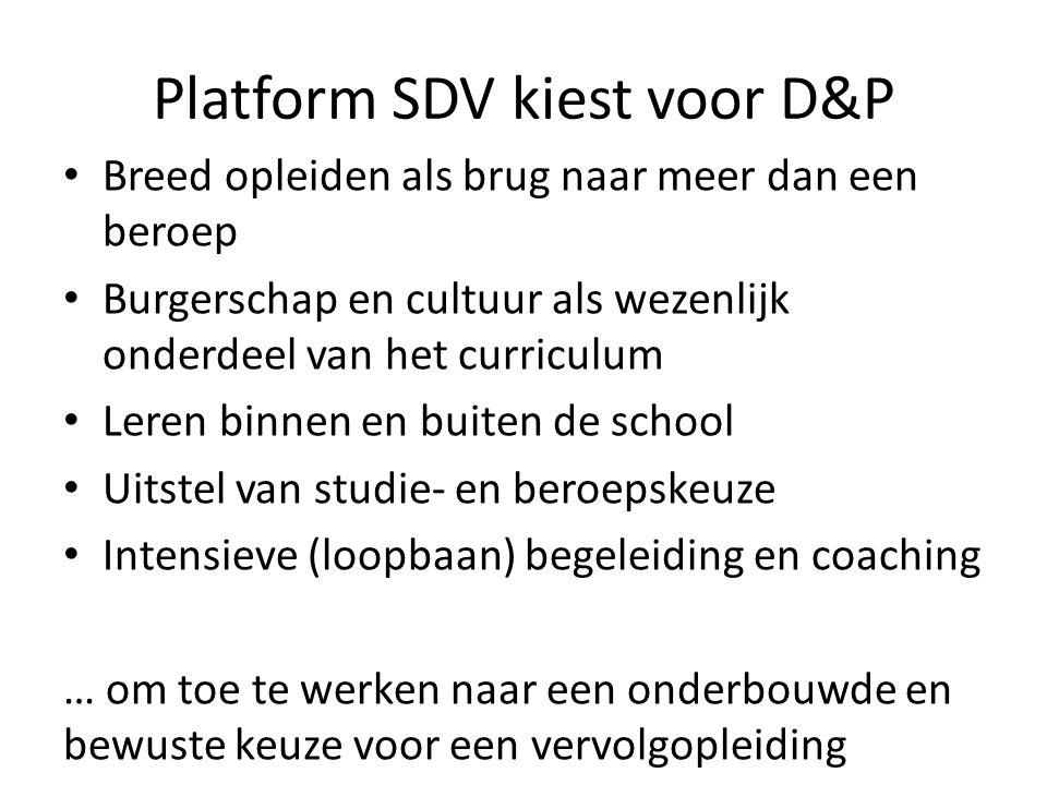 Platform SDV kiest voor D&P