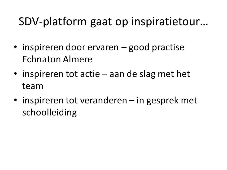 SDV-platform gaat op inspiratietour…