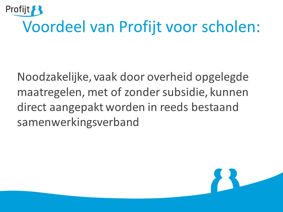 Voordeel van Profijt voor scholen: