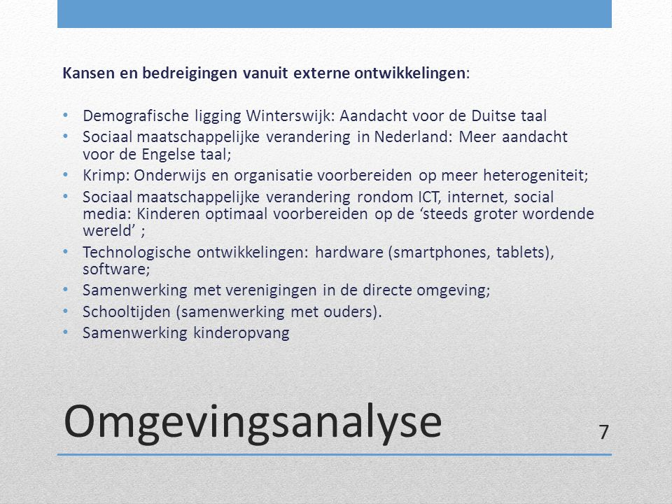 Omgevingsanalyse Kansen en bedreigingen vanuit externe ontwikkelingen: