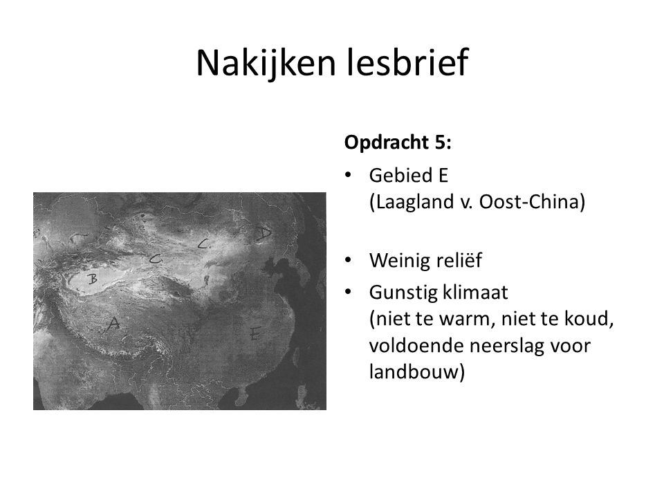 Nakijken lesbrief Opdracht 5: Gebied E (Laagland v. Oost-China)