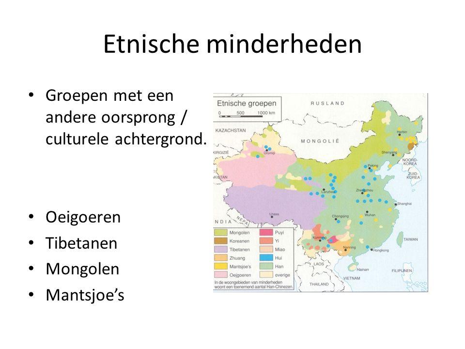 Etnische minderheden Groepen met een andere oorsprong / culturele achtergrond. Oeigoeren. Tibetanen.