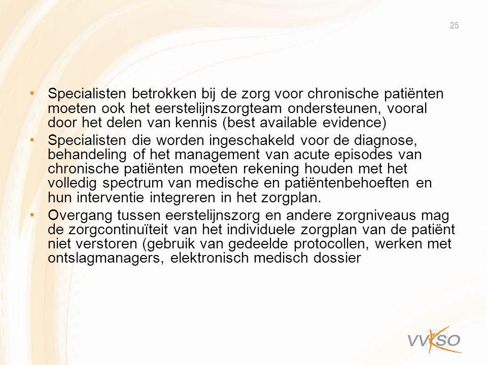 Specialisten betrokken bij de zorg voor chronische patiënten moeten ook het eerstelijnszorgteam ondersteunen, vooral door het delen van kennis (best available evidence)