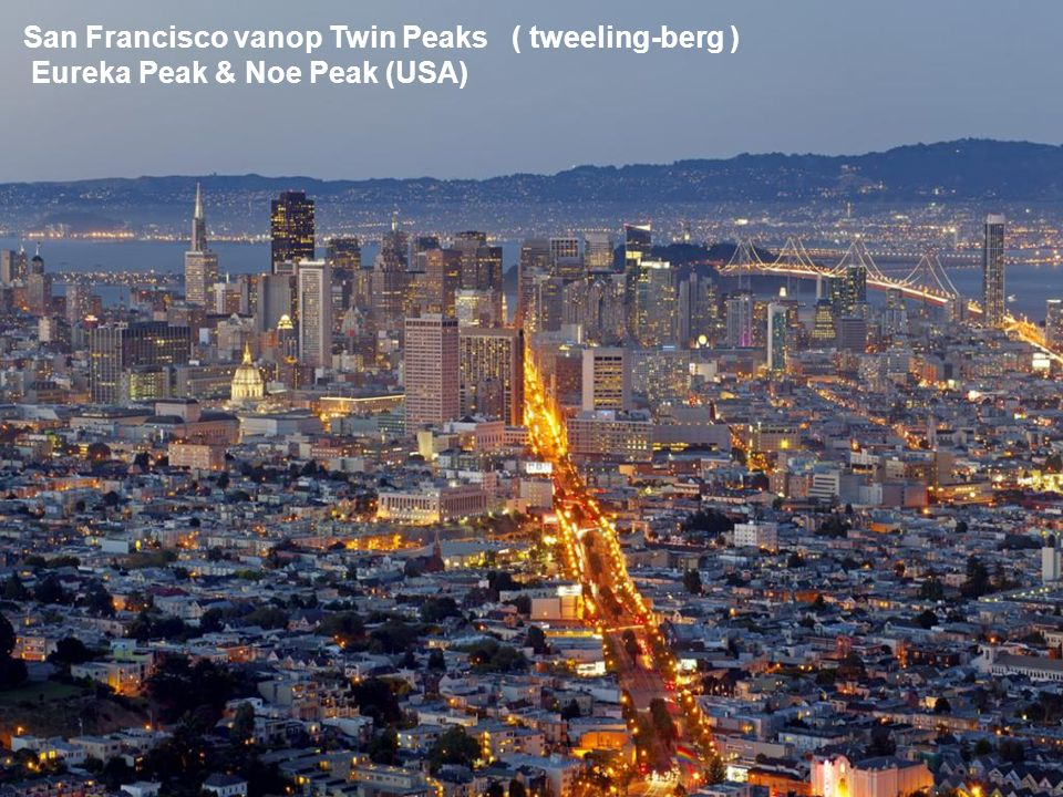 San Francisco vanop Twin Peaks ( tweeling-berg )