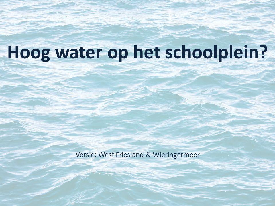 Hoog water op het schoolplein