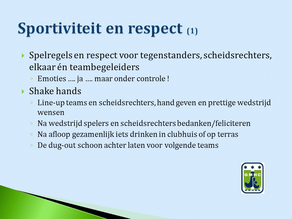 Sportiviteit en respect (1)