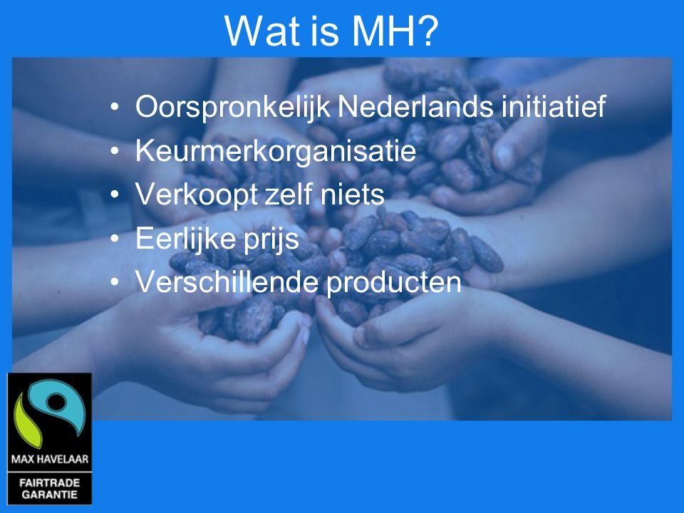 Wat is MH Oorspronkelijk Nederlands initiatief Keurmerkorganisatie