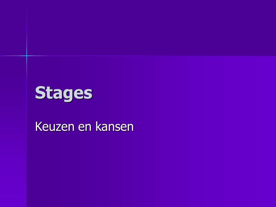 Stages Keuzen en kansen