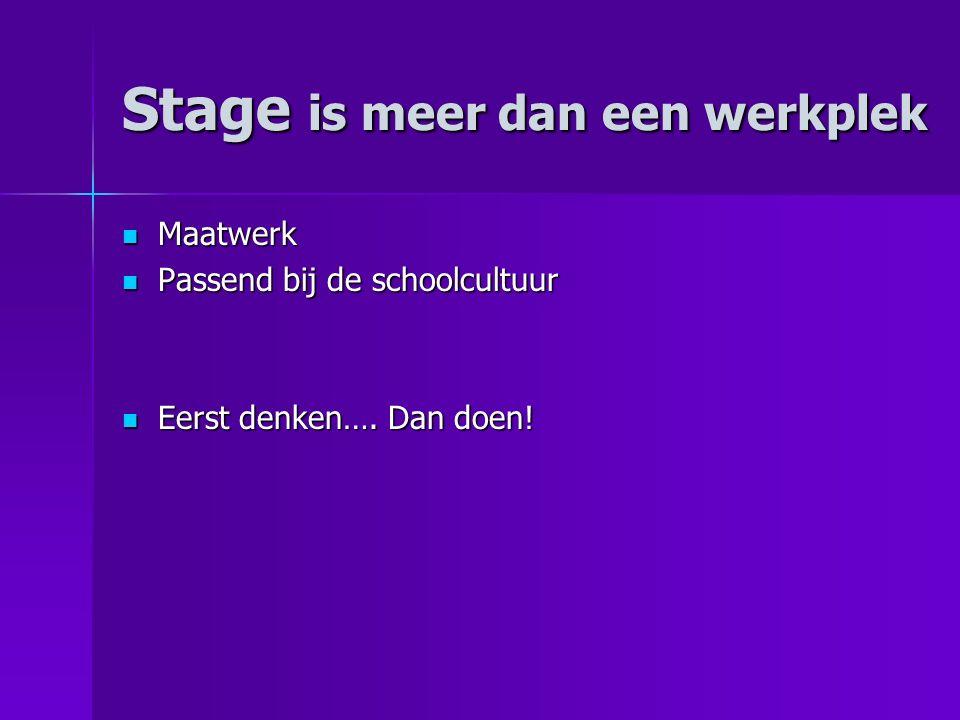 Stage is meer dan een werkplek