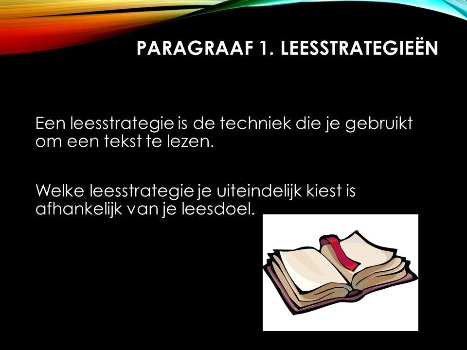 Paragraaf 1. Leesstrategieën