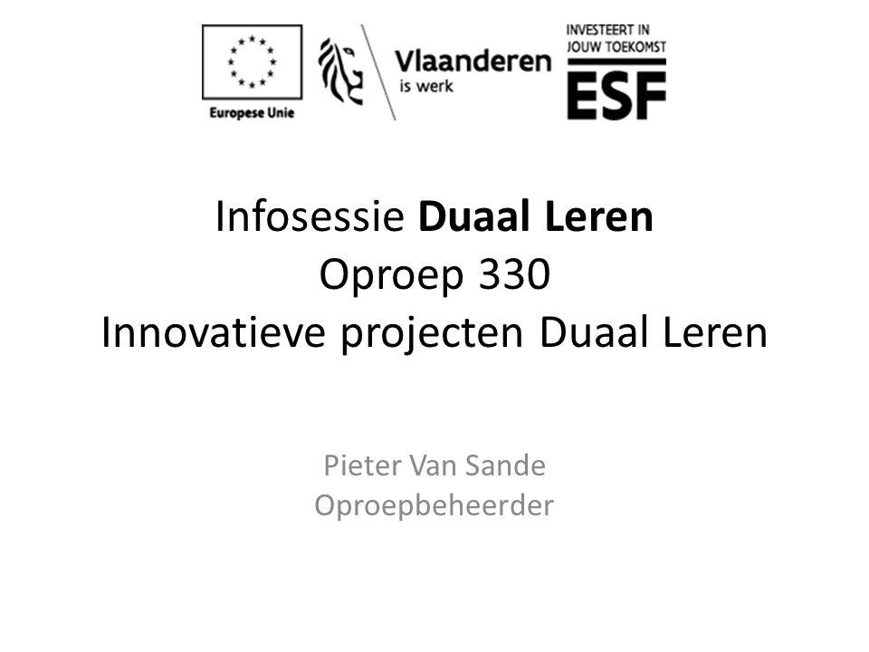 Infosessie Duaal Leren Oproep 330 Innovatieve projecten Duaal Leren