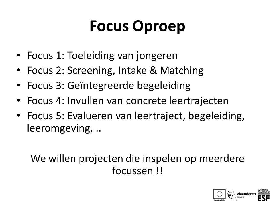 We willen projecten die inspelen op meerdere focussen !!