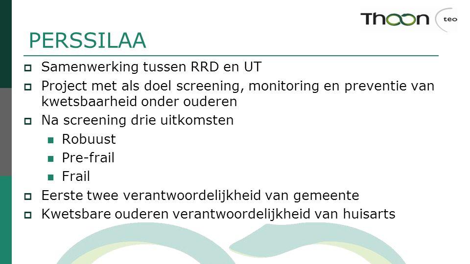 PERSSILAA Samenwerking tussen RRD en UT