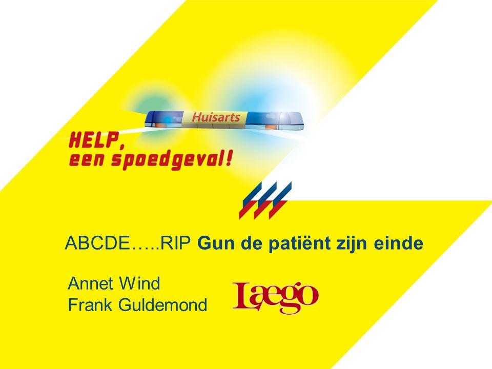 ABCDE…..RIP Gun de patiënt zijn einde