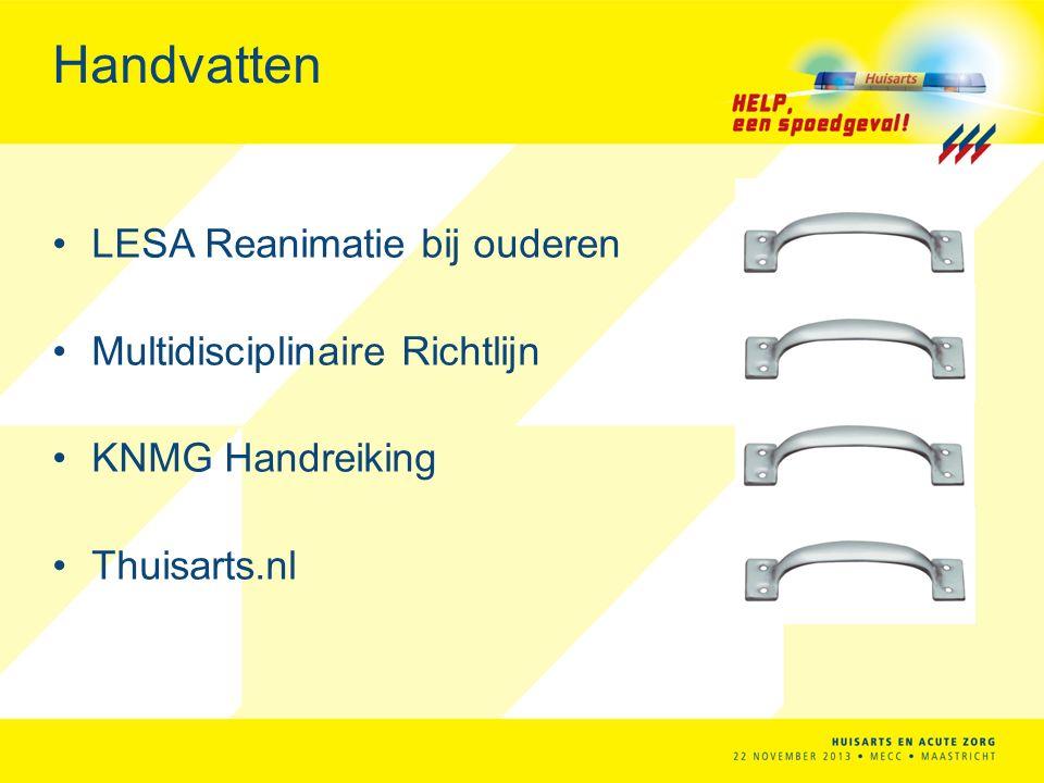 Handvatten LESA Reanimatie bij ouderen Multidisciplinaire Richtlijn