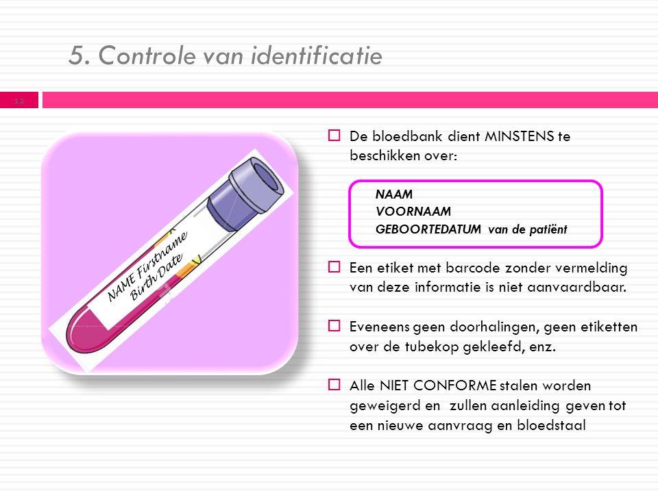5. Controle van identificatie