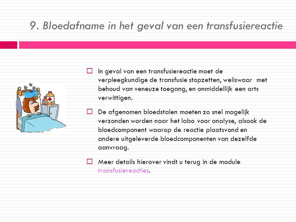 9. Bloedafname in het geval van een transfusiereactie