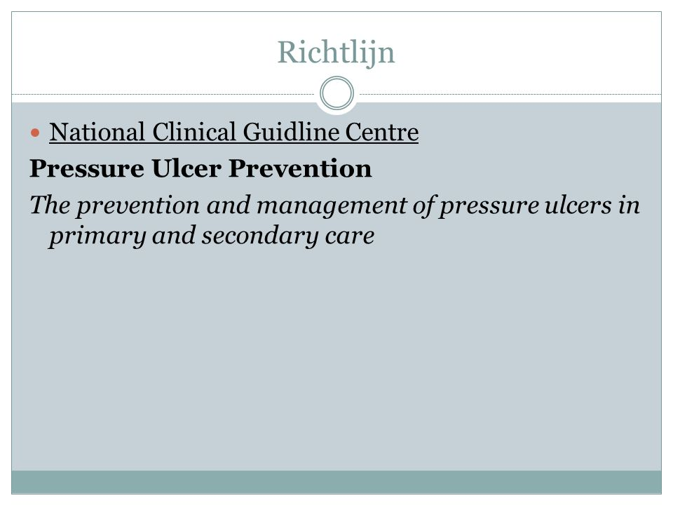 Richtlijn National Clinical Guidline Centre Pressure Ulcer Prevention