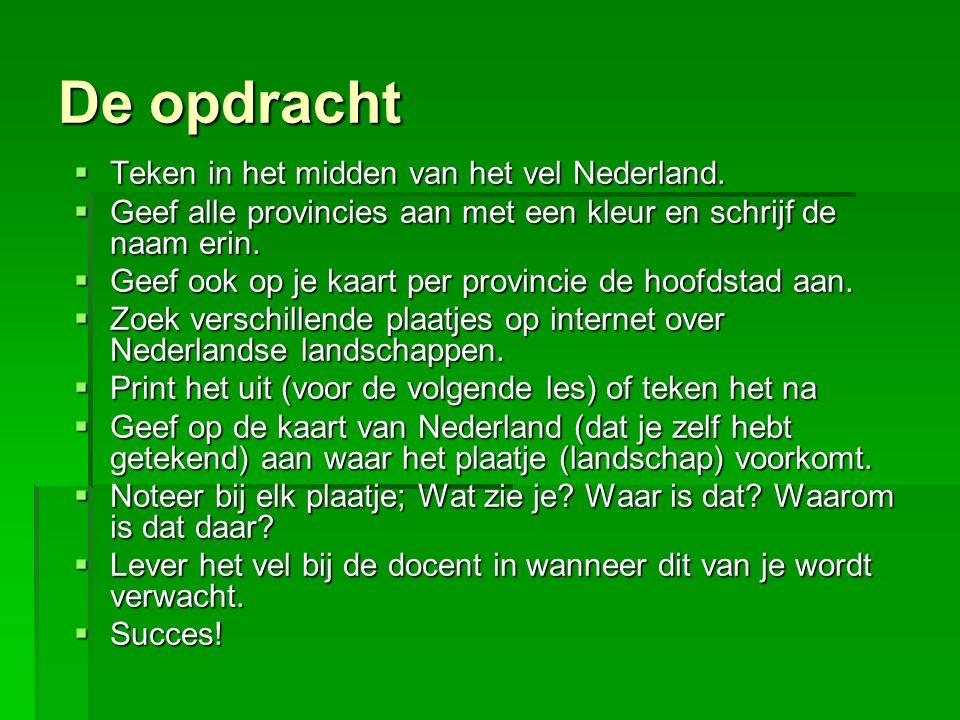De opdracht Teken in het midden van het vel Nederland.