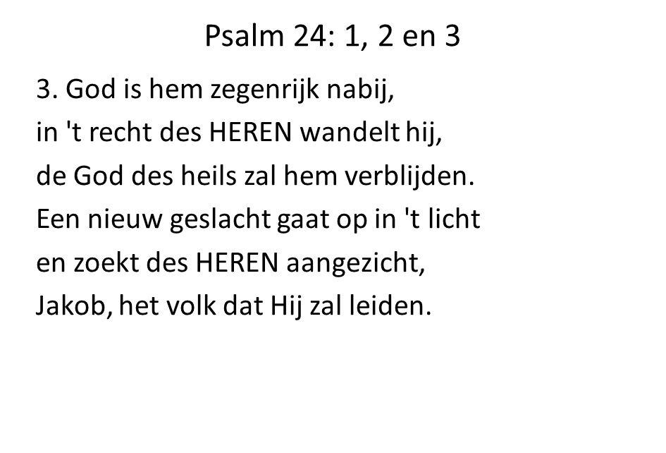 Psalm 24: 1, 2 en 3