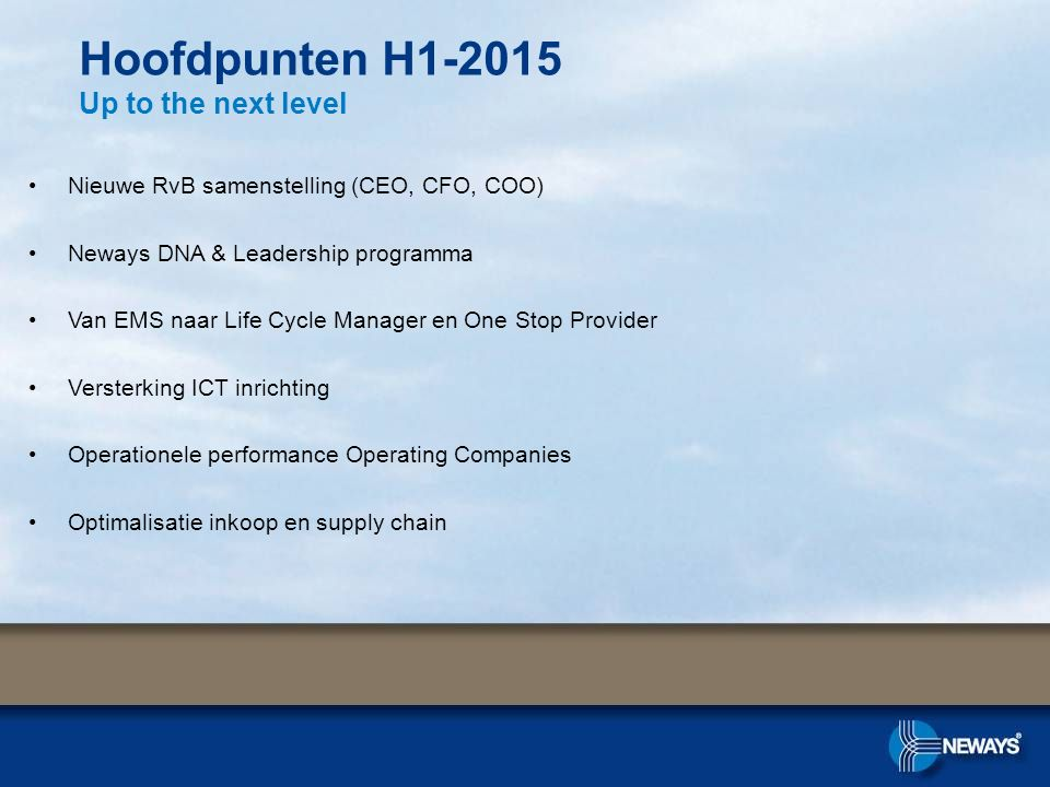 Hoofdpunten H1-2015 Up to the next level
