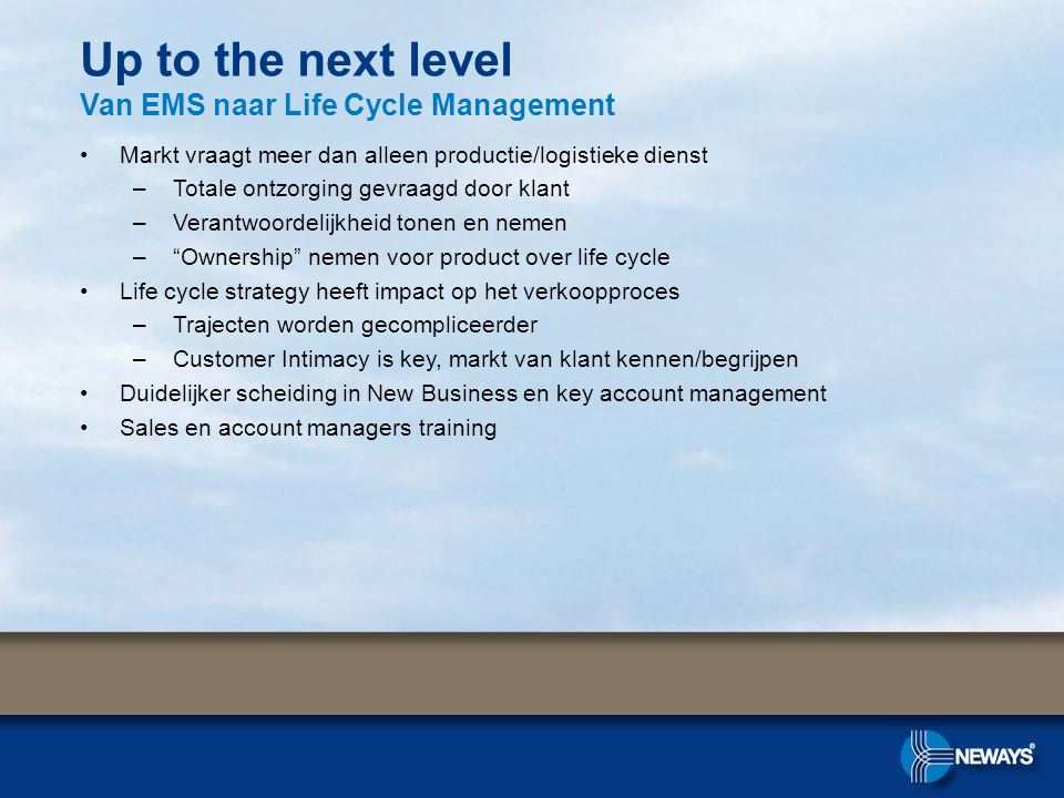 Up to the next level Van EMS naar Life Cycle Management