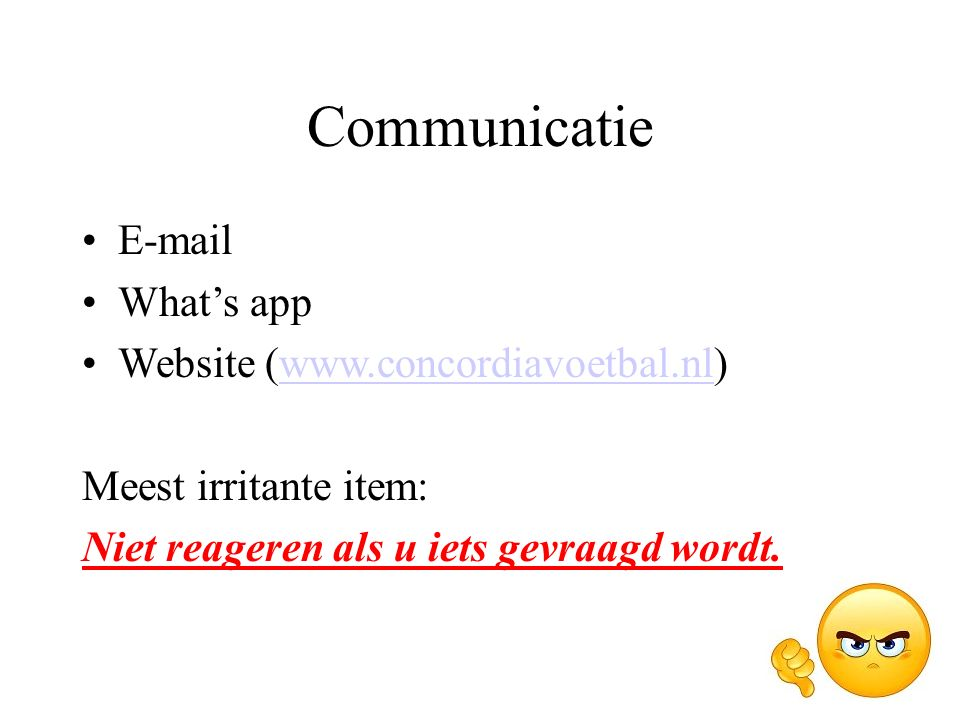 Communicatie E-mail What's app Website (www.concordiavoetbal.nl)