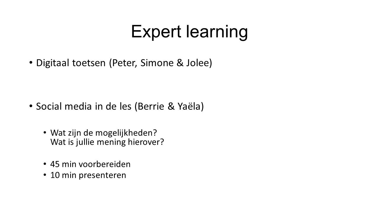Expert learning Digitaal toetsen (Peter, Simone & Jolee)