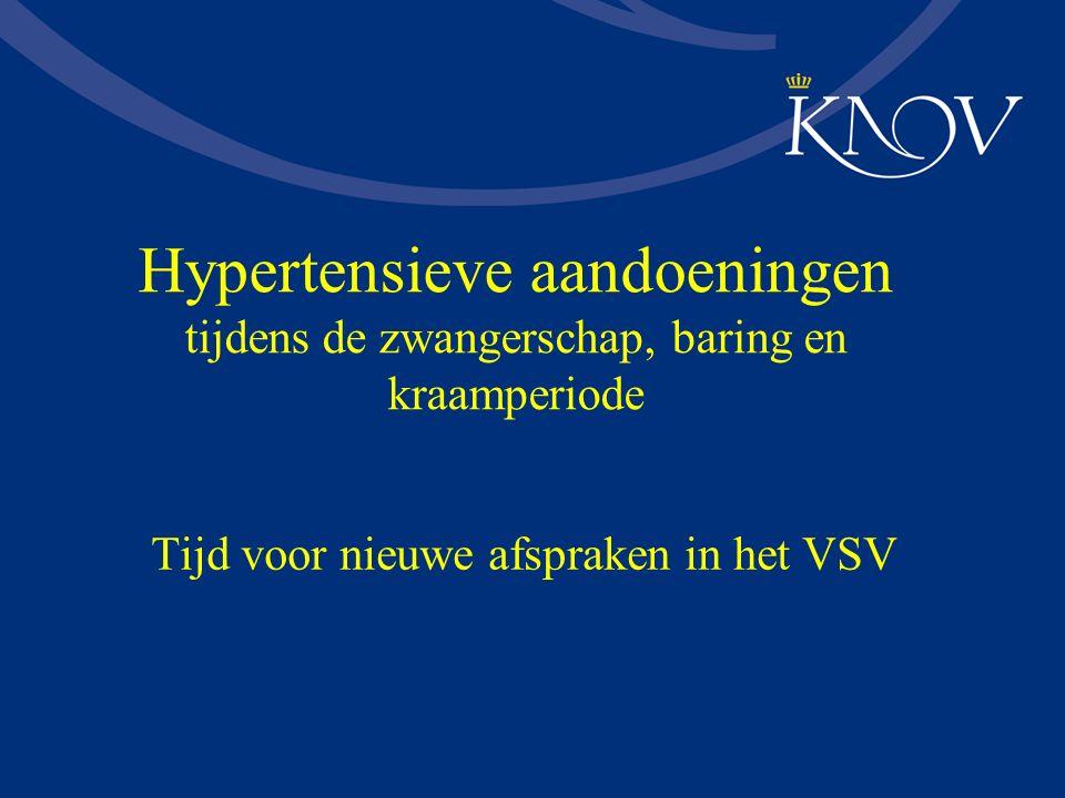 Hypertensieve aandoeningen tijdens de zwangerschap, baring en kraamperiode