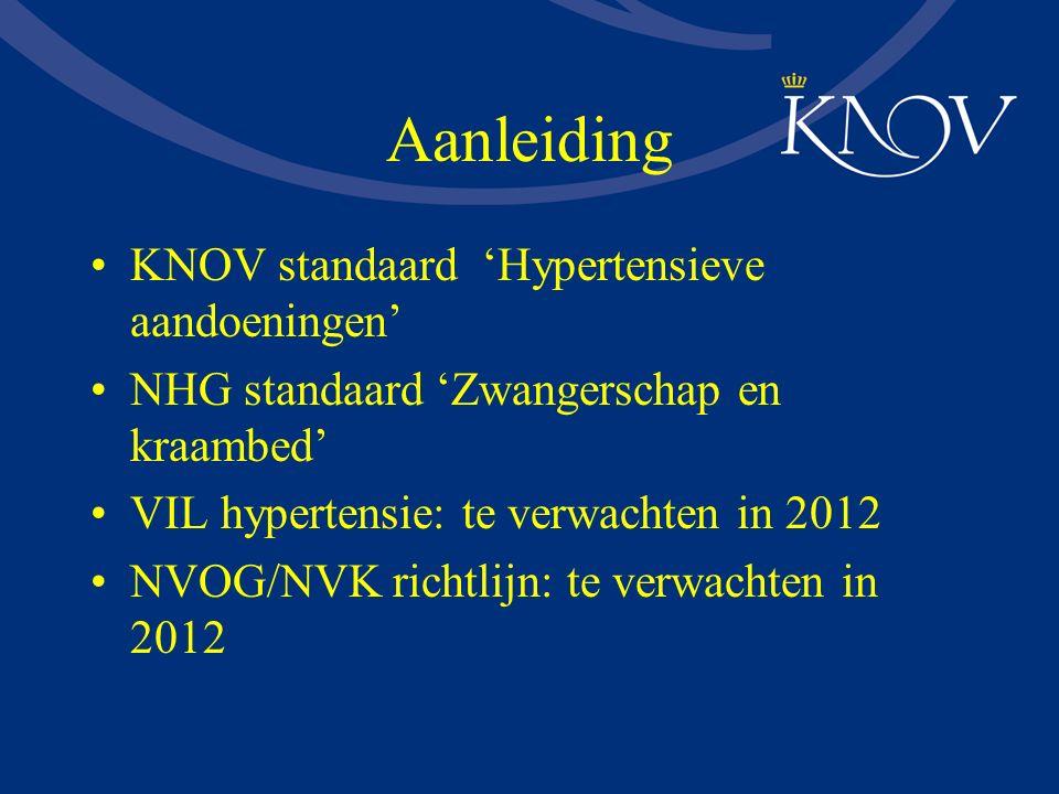 Aanleiding KNOV standaard 'Hypertensieve aandoeningen'